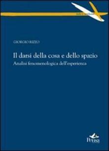 Il darsi della corsa e dello spazio. Analisi fenomenologica dell'esperienza - Giorgio Rizzo - copertina