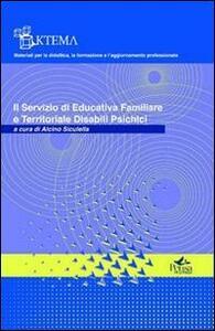 Il servizio di educativa familiare e territoriale disabili psichici