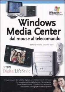 Windows Media Center dal mouse al telecomando.pdf