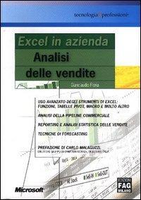 Excel in azienda. Analisi delle vendite - Floria Gianclaudio - wuz.it