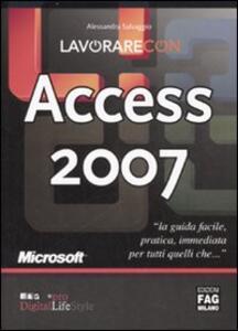 Lavorare con Access 2007