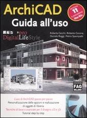 ArchiCAD 11. Guida all'uso