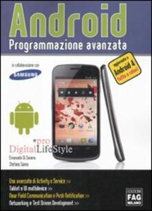 Android. Programmazione avanzata - Emanuele Di Saverio,Stefano Sanna - copertina