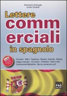 Lettere commerciali in spagnolo - Alessandra Salvaggio,Lorella Tabolotti - copertina