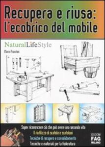 Recupera e riusa: l'ecobrico del mobile