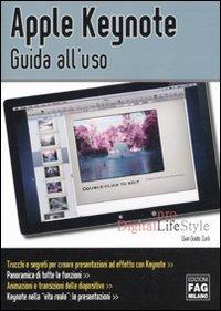 Apple Keynote. Guida al'uso di G. Guido Zurli