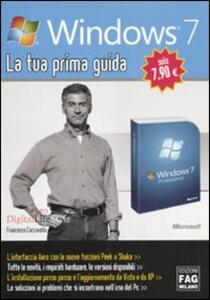 Windows 7. La tua prima guida