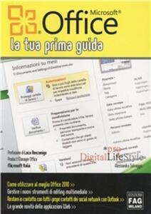 Microsoft Office 2010. La tua prima guida