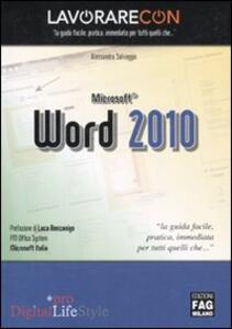 Lavorare con Microsoft Word 2010