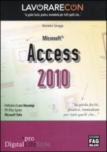 Lavorare con Microsoft Access 2010