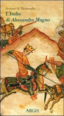 L' India di Alessandro Magno - Flavio Arriano - copertina