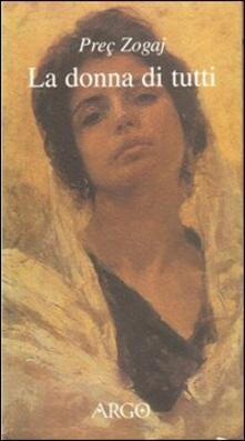 La donna di tutti - Preç Zogaj - copertina