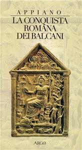 La conquista dell'Illirico. Testo greco a fronte