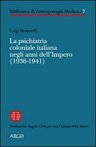 La psichiatria coloniale italiana negli anni dell'Impero (1936-1941)