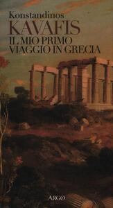 Il mio primo viaggio in Grecia