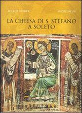 Libro La chiesa di Santo Stefano a Soleto Michel Berger André Jacob
