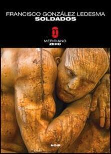 Soldados - Francisco González Ledesma - copertina
