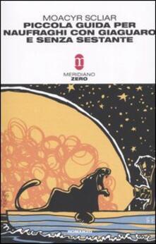 Piccola guida per naufraghi con giaguaro e senza sestante - Moacyr Scliar - copertina