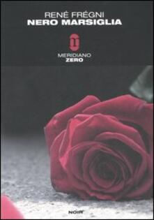 Nero Marsiglia - René Frégni - copertina