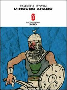 L' incubo arabo - Robert Irwin - copertina