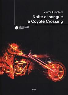 Warholgenova.it Notte di sangue a Coyote Crossing Image