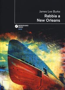 Ipabsantonioabatetrino.it Rabbia a New Orleans Image