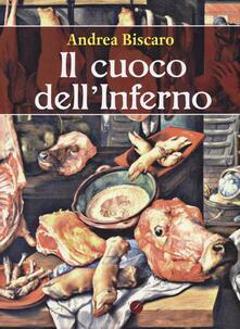 Il cuoco dell'inferno - Andrea Biscàro - copertina