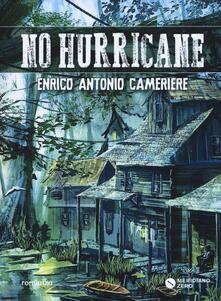 No hurricane - Enrico Antonio Cameriere - copertina