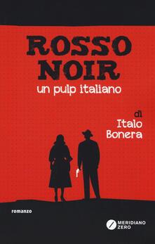 Associazionelabirinto.it Rosso noir. Un pulp italiano Image