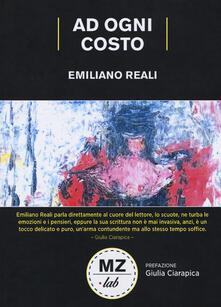 Ad ogni costo - Emiliano Reali - copertina