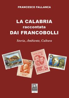 Daddyswing.es La Calabria raccontata dai francobolli. Storia, ambiente, cultura Image
