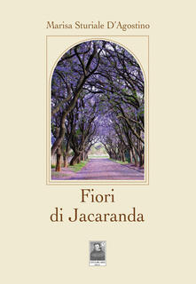 Fiori di Jacaranda - Marisa Sturiale D'Agostino - copertina