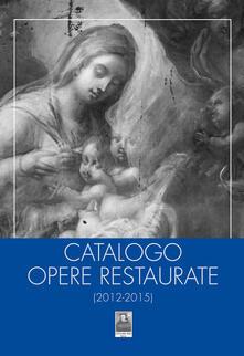 Nordestcaffeisola.it Catalogo opere restaurate (2012-2015) Image