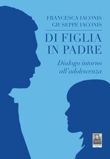 Di figlia in padre. Dialogo intorno alladolescenza.pdf