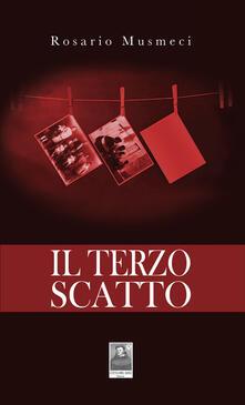 Il terzo scatto - Rosario Musmeci - copertina