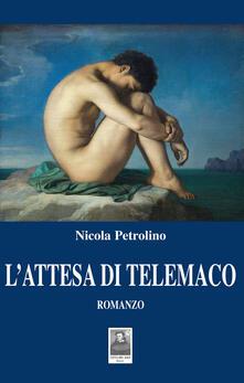 L' attesa di Telemaco - Nicola Petrolino - copertina