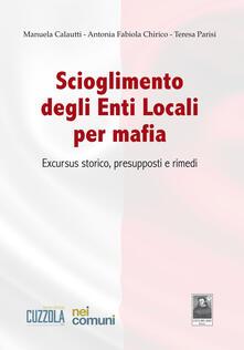 Fondazionesergioperlamusica.it Scioglimento degli enti locali per mafia. Excursus storico, presupposti e rimedi Image