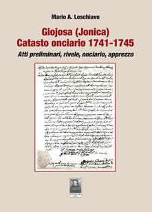 Camfeed.it Giojosa (Jonica). Catasto onciario 1741-1745. Atti preliminari, rivele, onciario, apprezzo Image