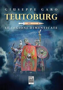 Lpgcsostenible.es Teutoburg. Le legioni dimenticate Image