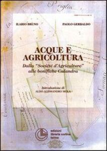 Acque e agricoltura. Dalle «Société d'agriculture» alle bonifiche Calandra