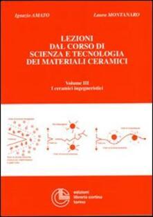 Recuperandoiltempo.it Lezioni dal corso di scienza e tecnologia dei materiali ceramici. Vol. 3: I ceramici ingegneristici. Image