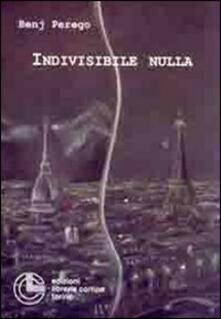 Indivisibile nulla - Benj Perego - copertina