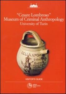 Cesare Lombroso museum of criminal anthropology University of Turin