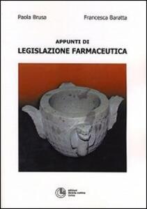 Appunti di legislazione farmaceutica