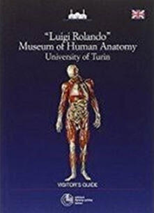 Museum of human anatomy. University of Turin - Luigi Rolando - copertina