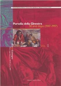 Portella della Ginestra 50 anni dopo (1947-1997). Vol. 1: Atti del Convegno.