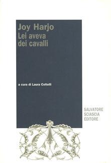 Lei aveva dei cavalli - Joy Harjo - copertina