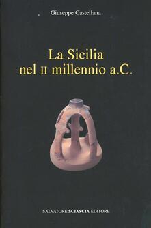 La Sicilia nel II millennio a. C. - Giuseppe Castellana - copertina