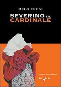 Severino e il cardinale