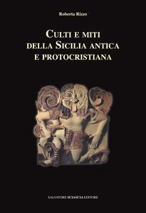 Culti e miti della Sicilia antica e protocristiana
